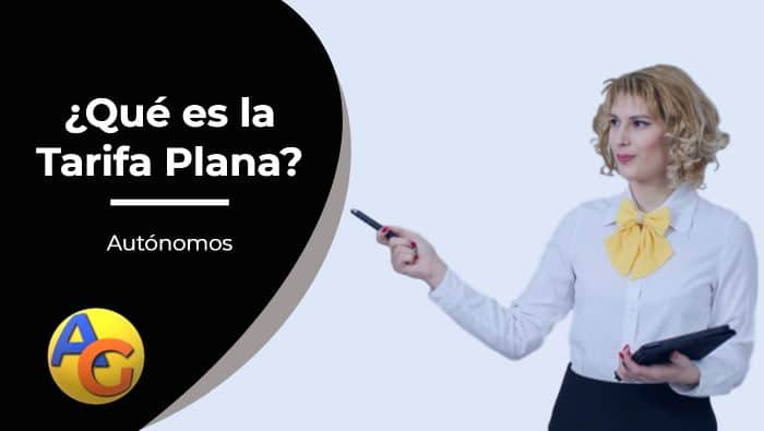 ¿Qué es la Tarifa Plana?