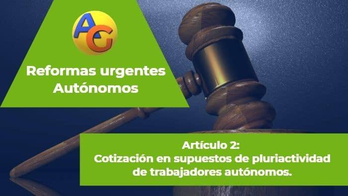 Artículo 2 reformas urgentes autónomos