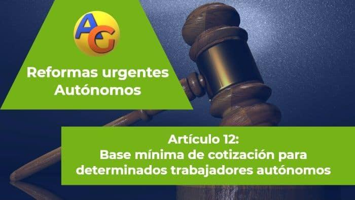 Art. 12 reformas urgentes autónomos 2017