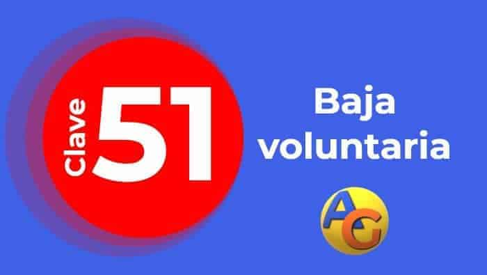 Baja voluntaria clave 51