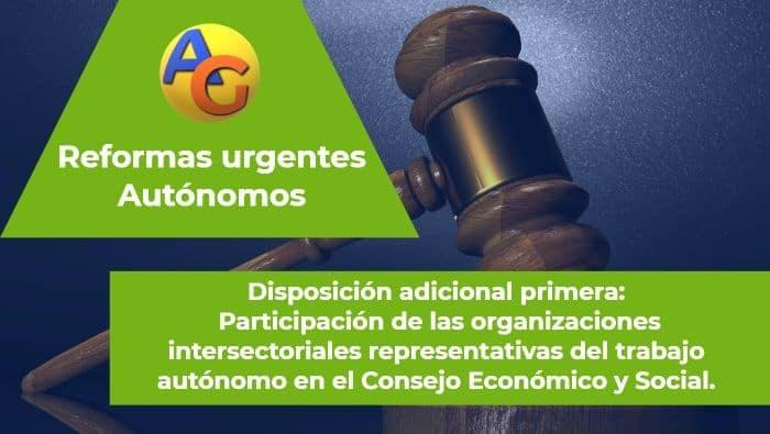 Disposición adicional primera Reformas urgentes autónomos