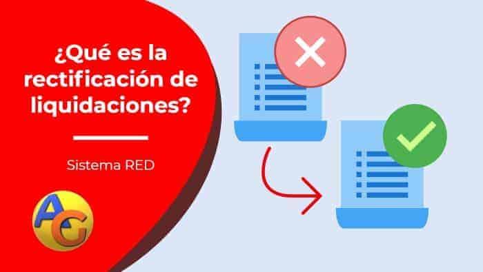 Rectificación de liquidaciones sistema red