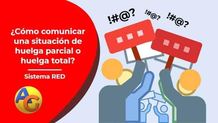 ¿Cómo comunicar una situación de huelga parcial o huelga total?