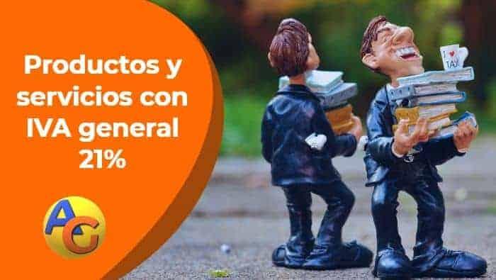 Productos y servicios con IVA general 21%