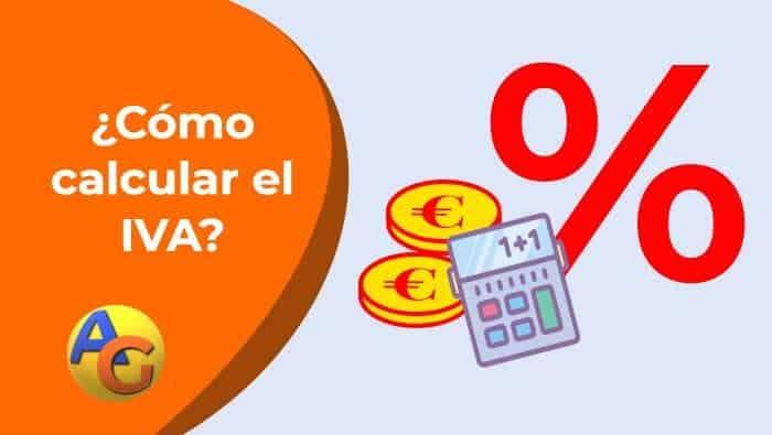 ¿Cómo calcular el IVA? | Calculadora IVA Online