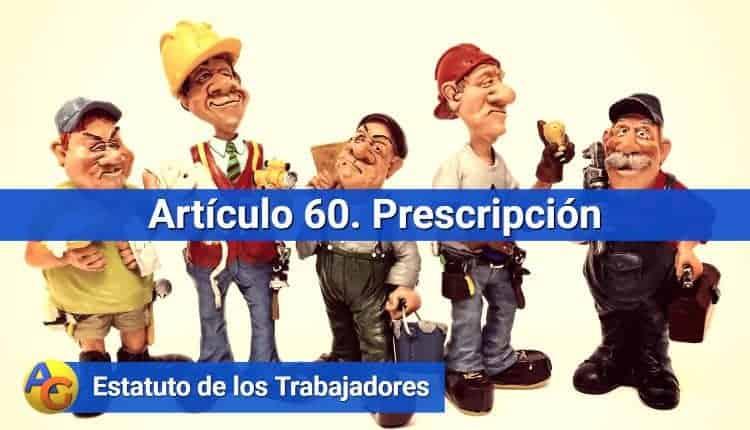 Artículo 60. Prescripción