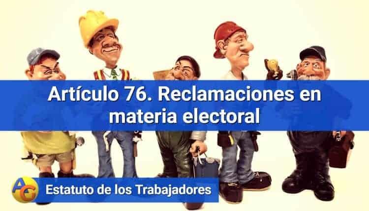 Artículo 76. Reclamaciones en materia electoral