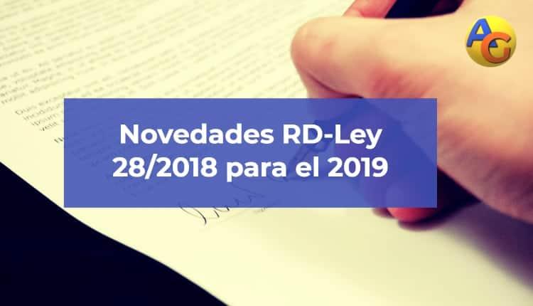 Novedades RD-ley 28-2018 para 2019