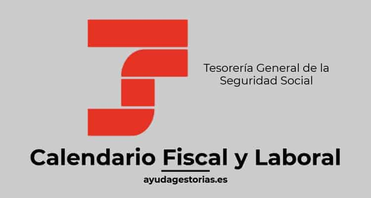Tesorería General de la Seguridad Social Calendario laboral